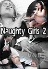 Naughty Girls 2