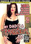 My Dad's A Transsexual 10