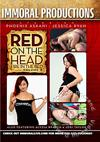 Red On The Head Fire In The Bed Volume 3