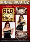 Red On The Head Fire In The Bed Volume 2