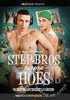 Step Bros Before Hoes