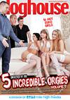 5 Incredible Orgies Volume 2