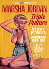 Marsha Jordan Triple Feature - Sticky Fingers