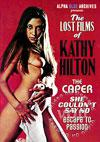 The Caper - Lost Films Of Kathy Hilton
