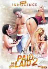 Paid To Get Laid 2