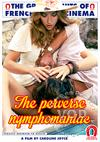 The Perverse Nymphomaniac (French Language)