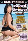 Round & Brown Volume 35