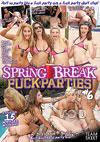 Spring Break Fuck Parties #6