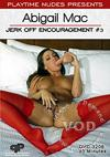 Playtime Nudes Presents: Abigail Mac Jerk Off Encouragement #3