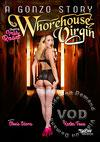 A Gonzo Story 3 - Whorehouse Virgin