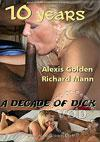10 Years - A Decade Of Dick