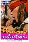 Perverse Initiation (French Language)