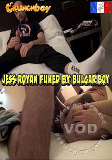 Jess Royan Fucked By Bulgar Boy