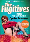 The Fugitives - The Lost Films Of Cyndee Summers