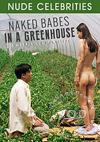 Naked Babes In A Greenhouse
