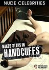 Naked Stars In Handcuffs