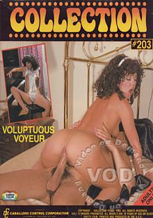 Collection 203 - Voluptuous Voyeur