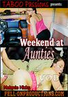 Weekend At Aunties