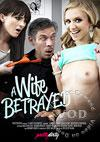A Wife Betrayed