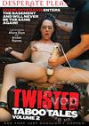 Twisted Taboo Tales Volume 2