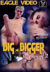 Big and Bigger 2