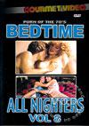 Bedtime All Nighters Vol. 8