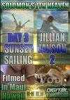 Solomon's 7th Heaven - Jillian Janson 2 - Day Three - Sunset Sailing