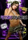 Shay Lynn's Fetish Fantasies Vol. 2