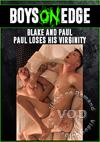 Blake And Paul - Blake Loses His Virginity