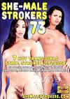 She-Male Strokers 73