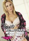 Tanya's Casting Couch - Anthony, Charlie & Deep Thrillz