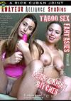 Taboo Sex Fantasies Volume 67 Mean & Kinky Bitches