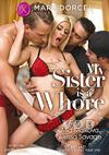 My Sister Is A Whore (English)