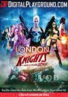 London Knights - A Heroes And Villains XXX Parody
