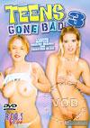 Teens Gone Bad 3